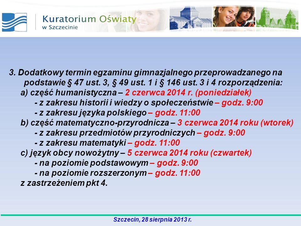 a) część humanistyczna – 2 czerwca 2014 r. (poniedziałek)
