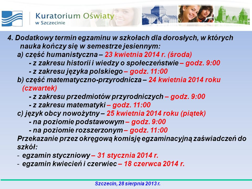 a) część humanistyczna – 23 kwietnia 2014 r. (środa)