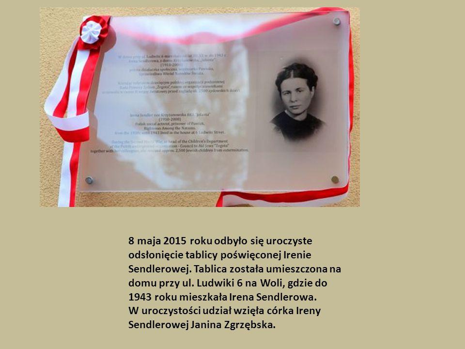 8 maja 2015 roku odbyło się uroczyste odsłonięcie tablicy poświęconej Irenie Sendlerowej.