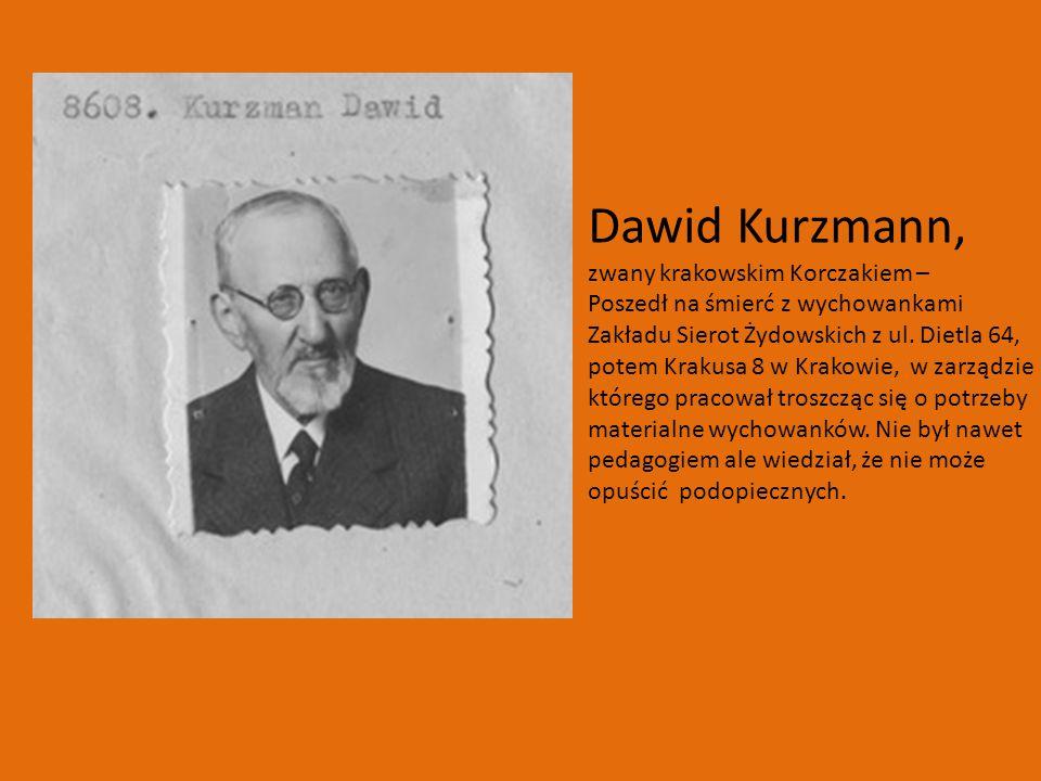 Dawid Kurzmann, zwany krakowskim Korczakiem –