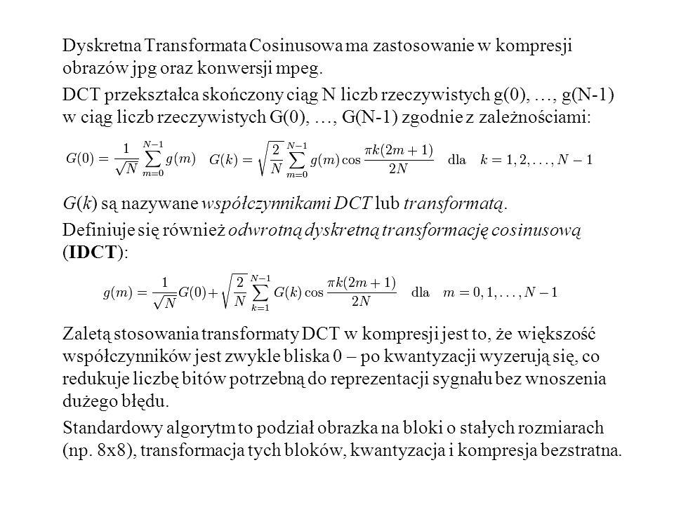 Dyskretna Transformata Cosinusowa ma zastosowanie w kompresji obrazów jpg oraz konwersji mpeg.