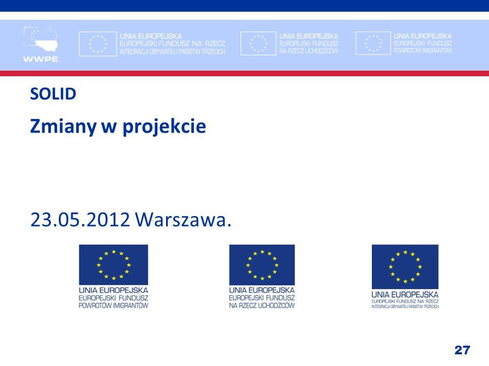 Zmiany w projekcie 23.05.2012 Warszawa.