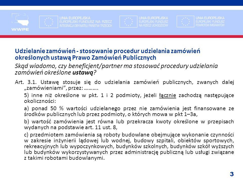 Udzielanie zamówień - stosowanie procedur udzielania zamówień określonych ustawą Prawo Zamówień Publicznych