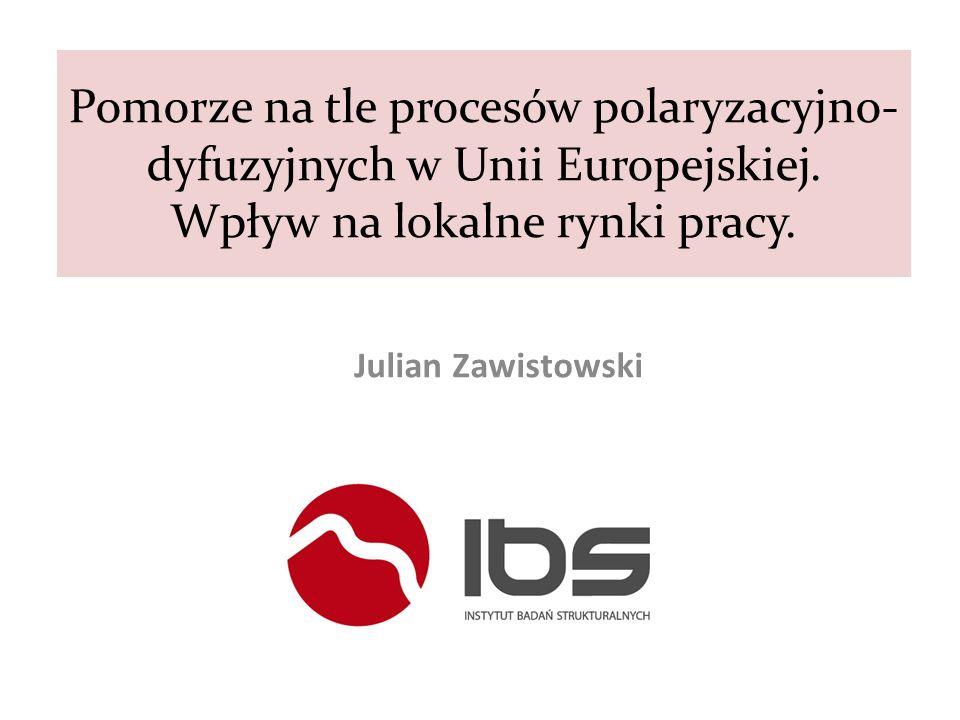 Pomorze na tle procesów polaryzacyjno-dyfuzyjnych w Unii Europejskiej