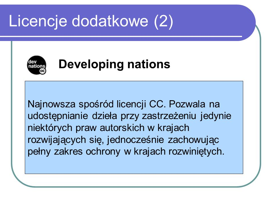 Licencje dodatkowe (2) Developing nations