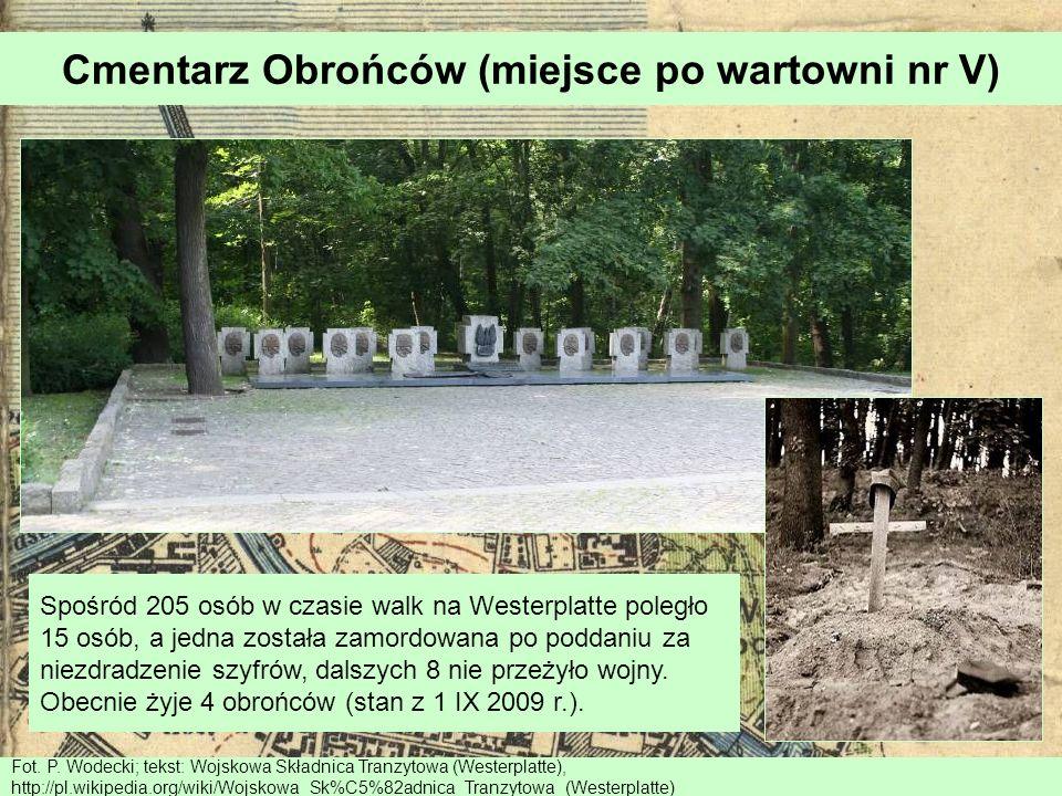 Cmentarz Obrońców (miejsce po wartowni nr V)
