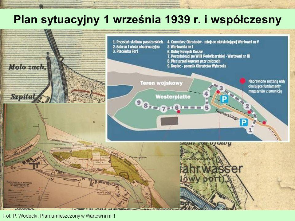 Plan sytuacyjny 1 września 1939 r. i współczesny