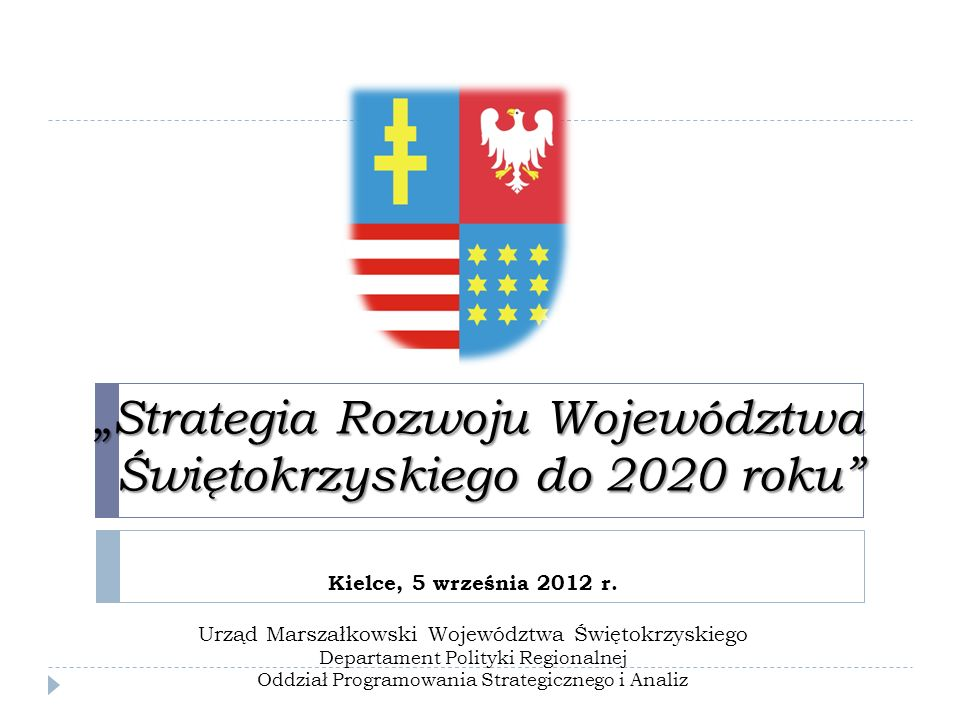 """Strategia Rozwoju Województwa Świętokrzyskiego do 2020 roku"