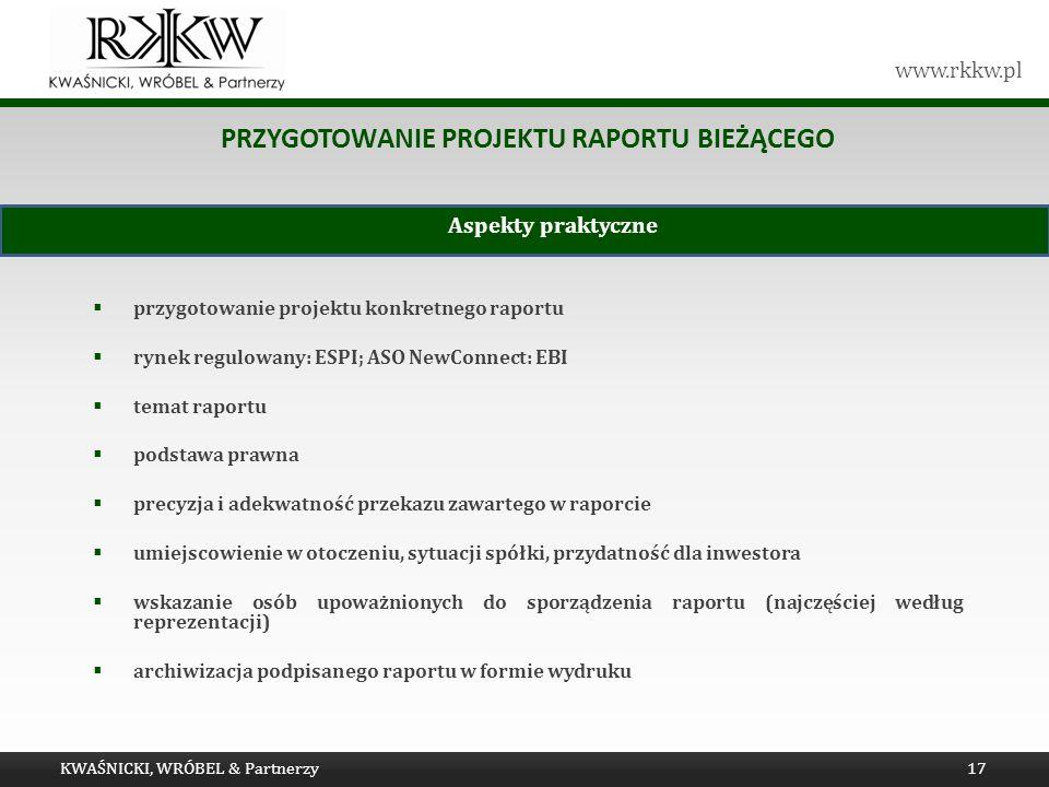 Przygotowanie projektu raportu bieżącego