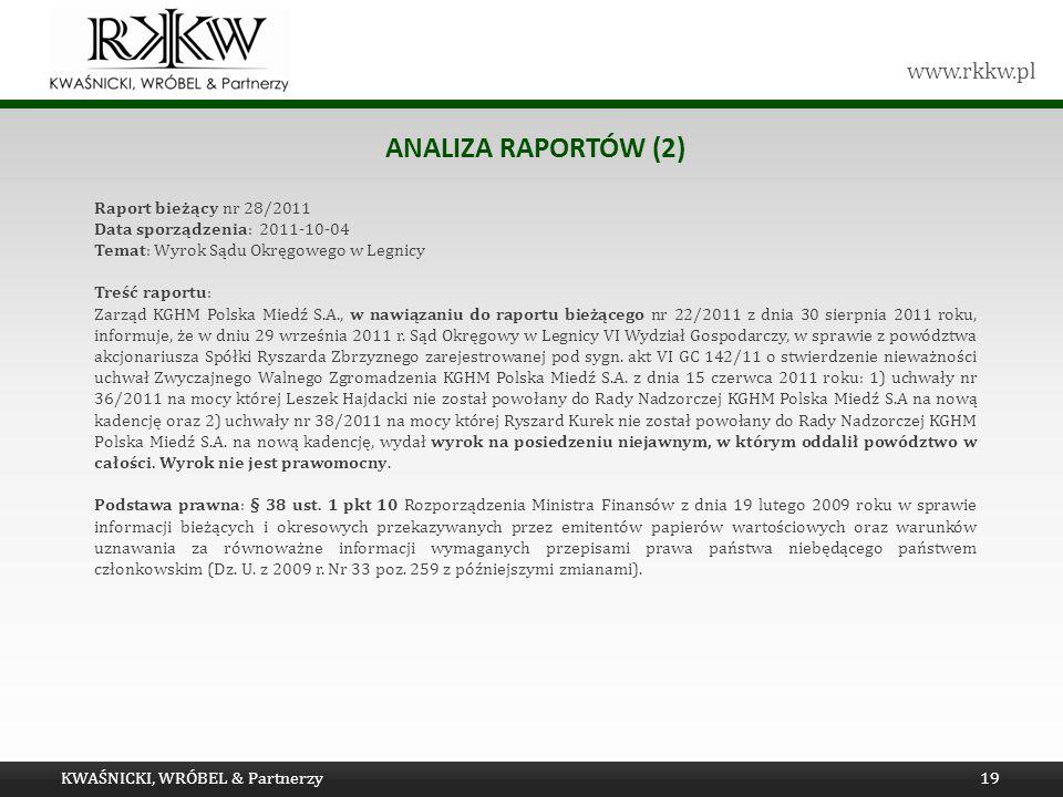 Analiza raportów (2) Raport bieżący nr 28/2011
