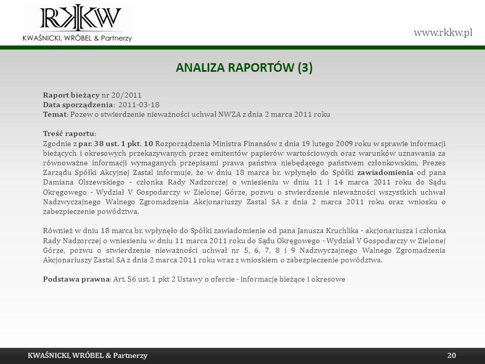 Analiza raportów (3) Raport bieżący nr 20/2011