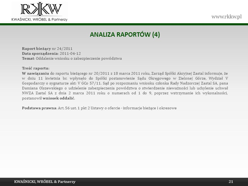 Analiza raportów (4) Raport bieżący nr 24/2011