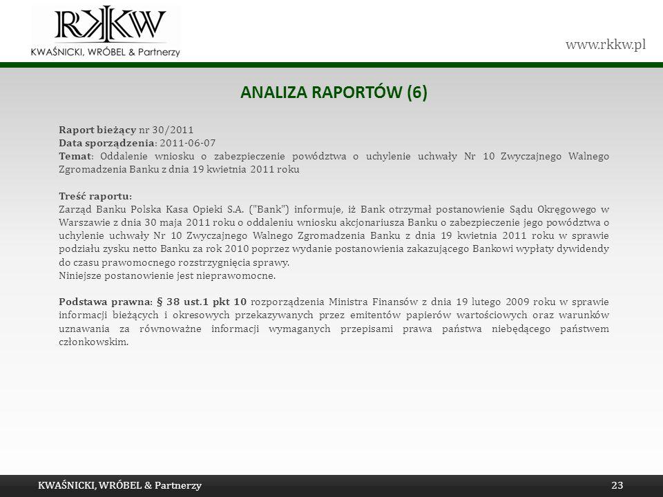Analiza raportów (6) Raport bieżący nr 30/2011
