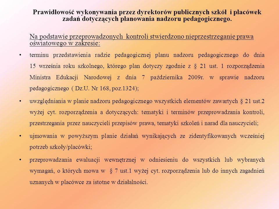 Prawidłowość wykonywania przez dyrektorów publicznych szkół i placówek zadań dotyczących planowania nadzoru pedagogicznego.