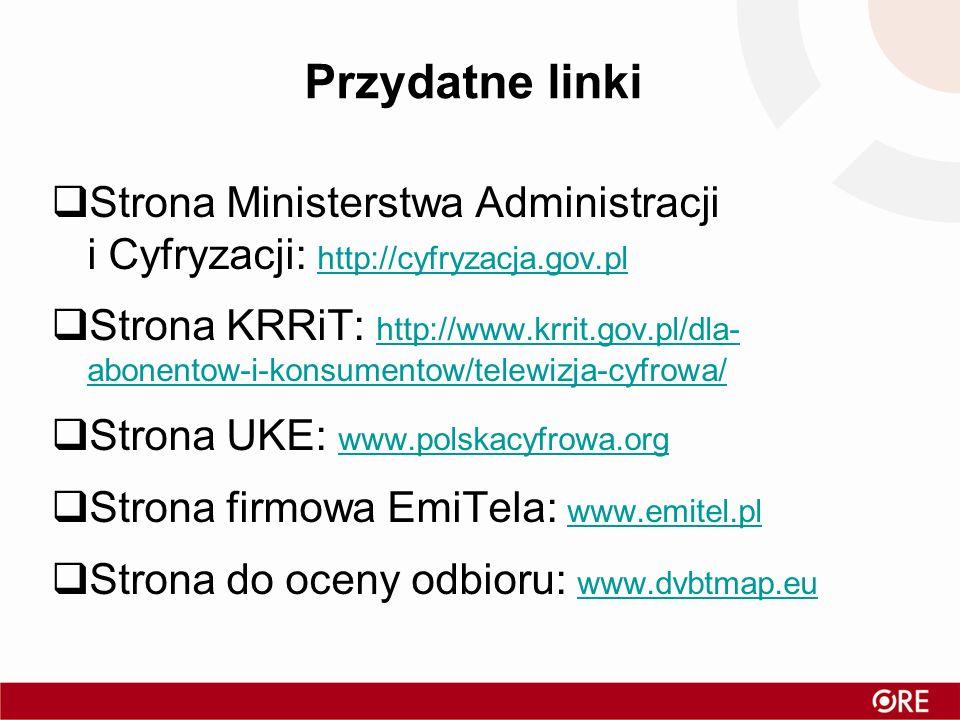 Przydatne linki Strona Ministerstwa Administracji i Cyfryzacji: http://cyfryzacja.gov.pl.