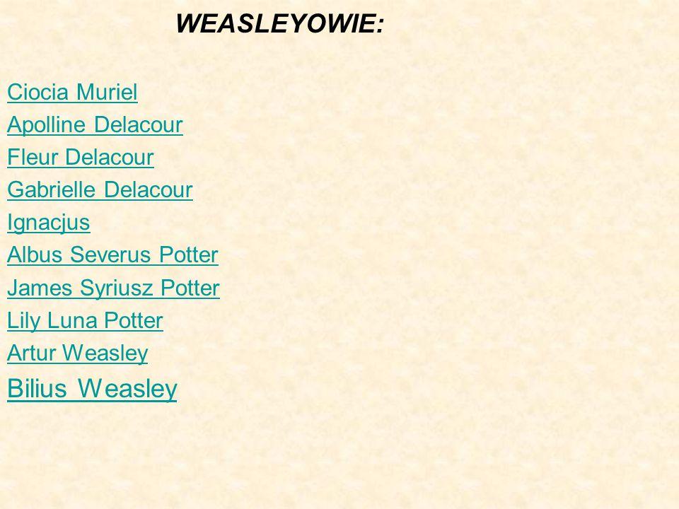 WEASLEYOWIE: Bilius Weasley Ciocia Muriel Apolline Delacour