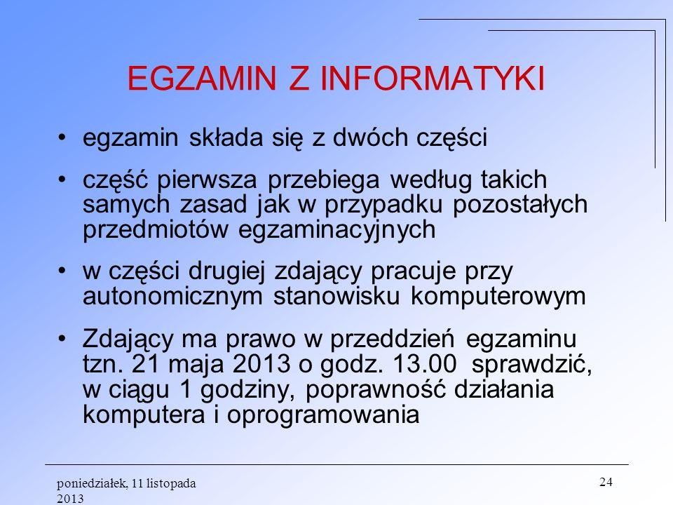 EGZAMIN Z INFORMATYKI egzamin składa się z dwóch części
