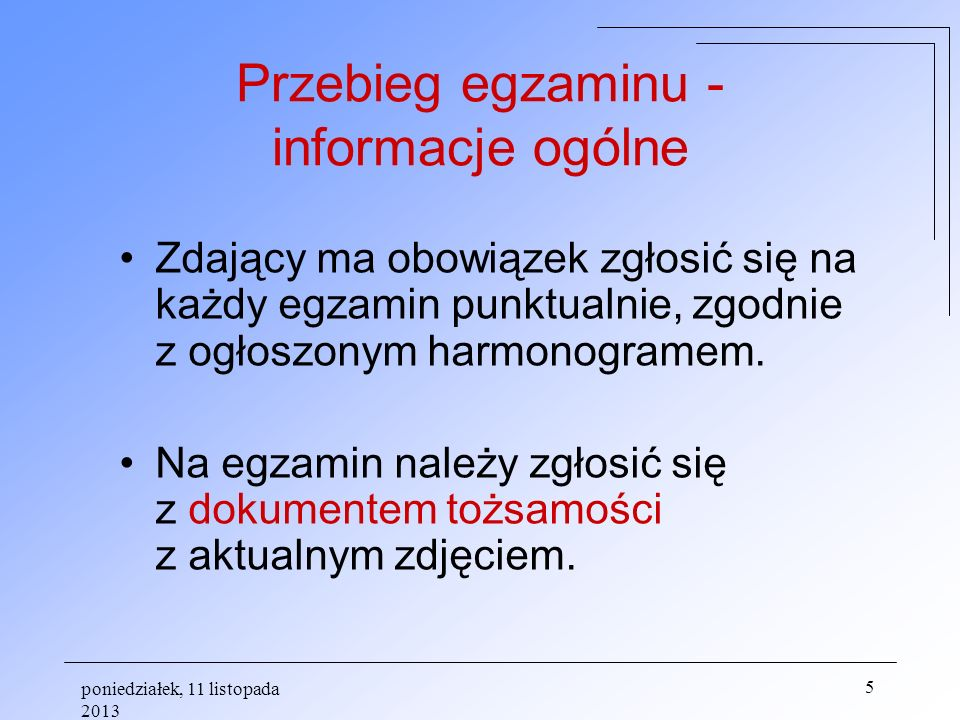 Przebieg egzaminu - informacje ogólne