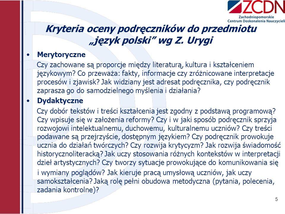 """Kryteria oceny podręczników do przedmiotu """"język polski wg Z. Urygi"""
