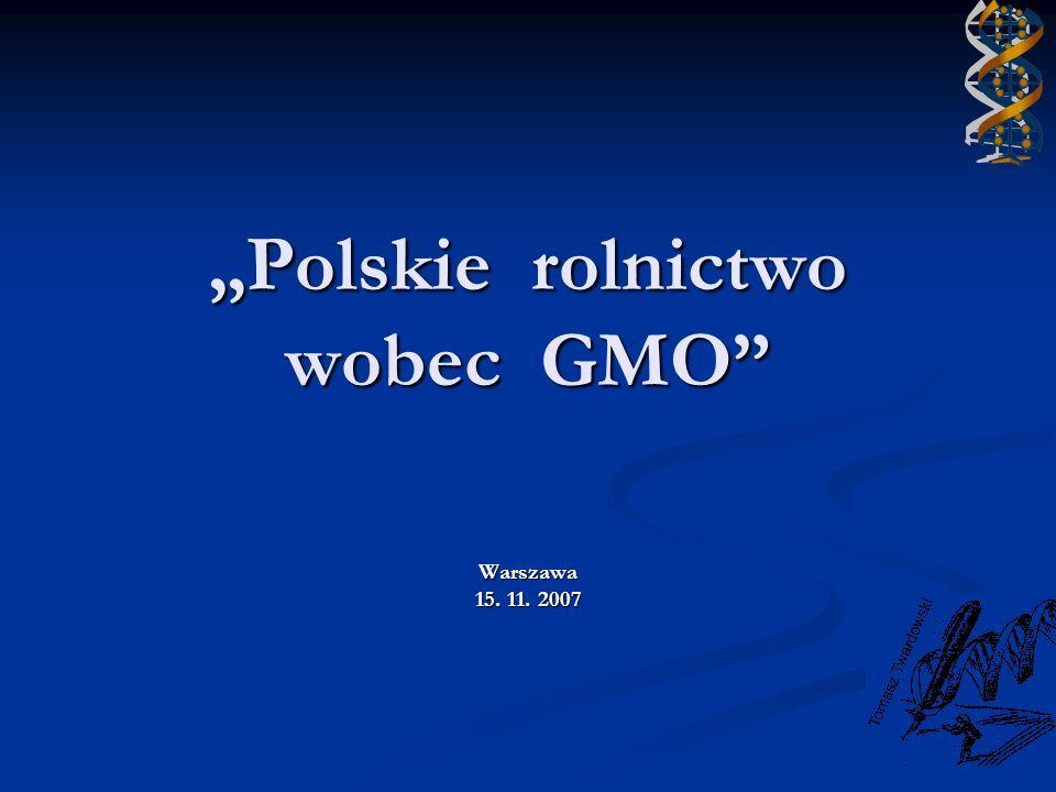 """""""Polskie rolnictwo wobec GMO"""