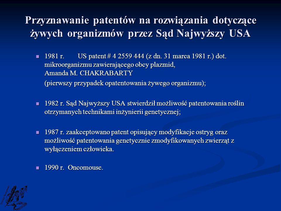 Przyznawanie patentów na rozwiązania dotyczące żywych organizmów przez Sąd Najwyższy USA