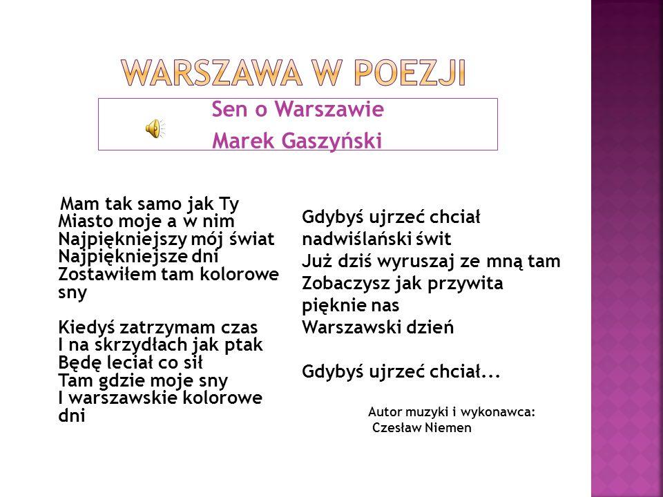 Warszawa w poezji Sen o Warszawie Marek Gaszyński