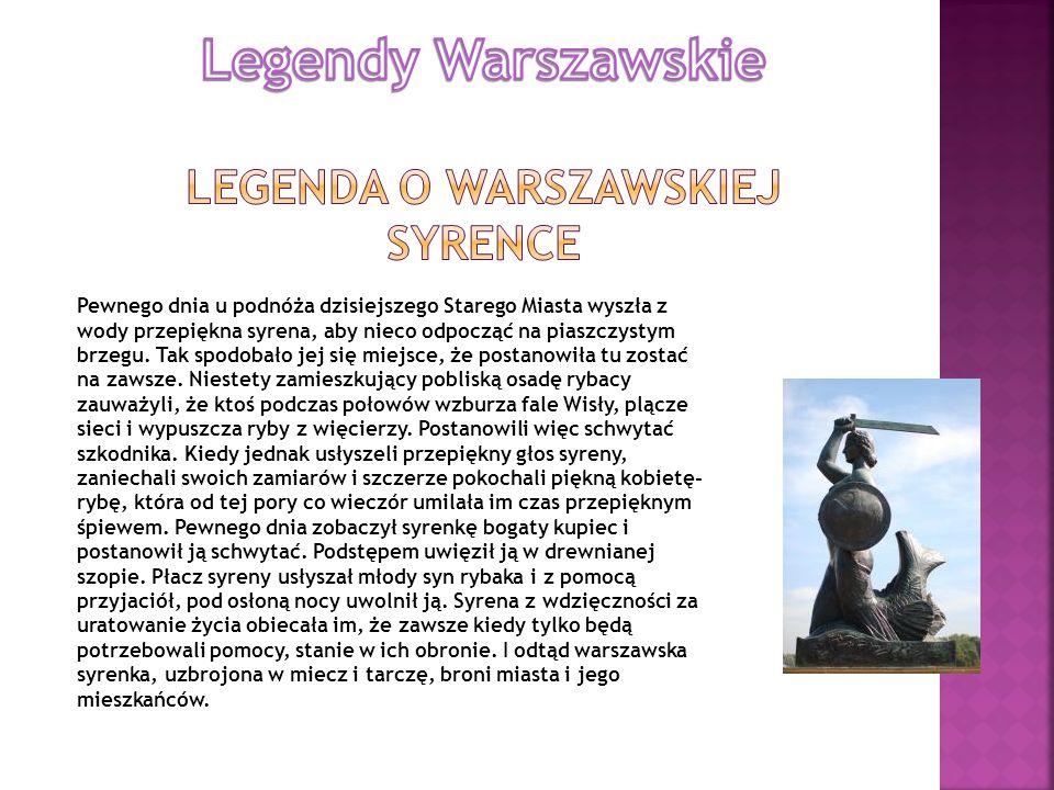 Legendy Warszawskie Legenda o Warszawskiej syrence