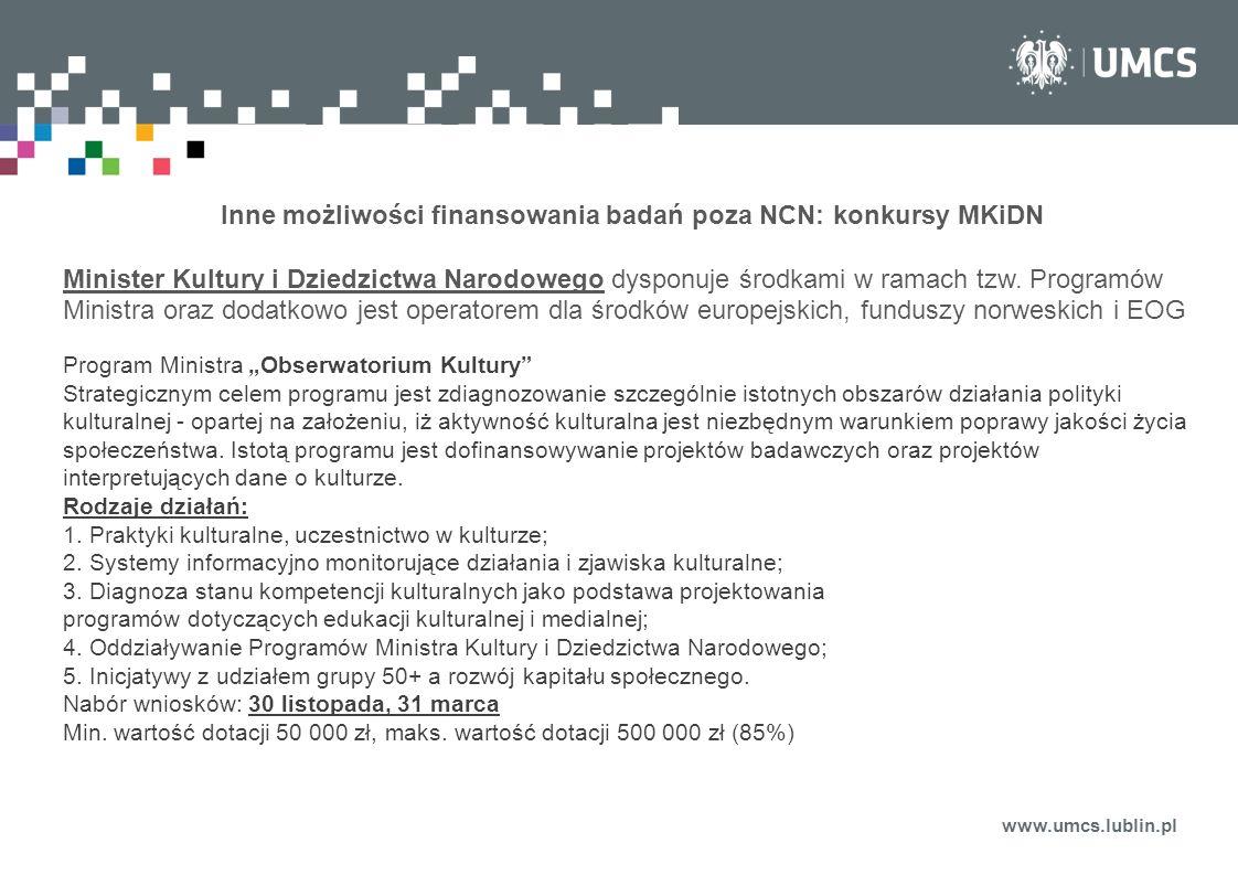 Inne możliwości finansowania badań poza NCN: konkursy MKiDN