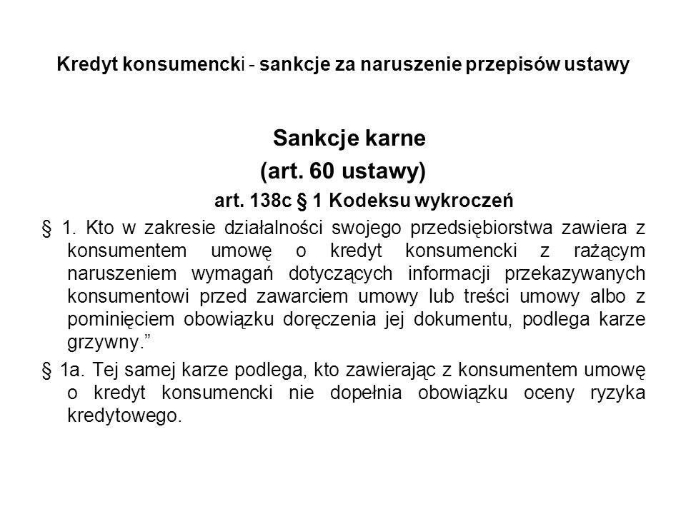 Kredyt konsumencki - sankcje za naruszenie przepisów ustawy
