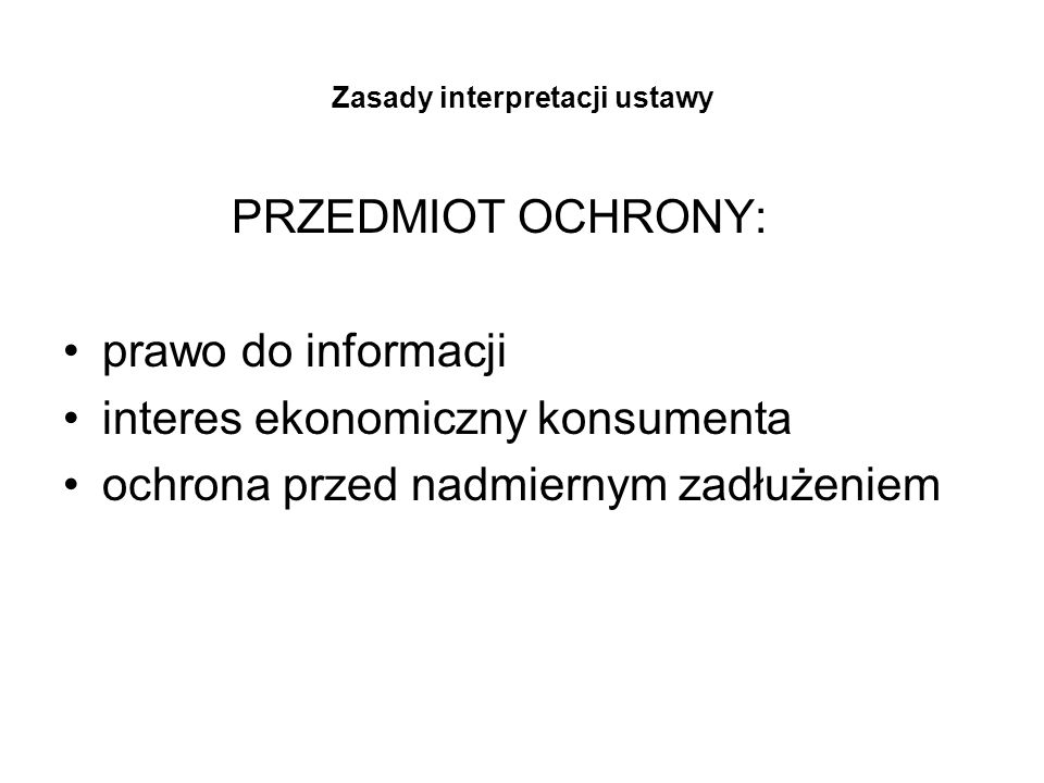 Zasady interpretacji ustawy