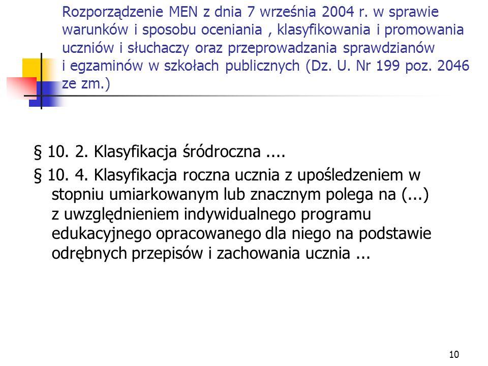 § 10. 2. Klasyfikacja śródroczna ....