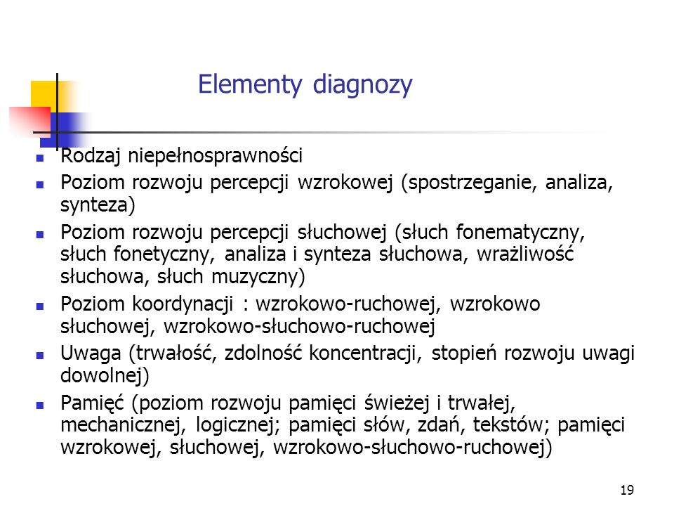 Elementy diagnozy Rodzaj niepełnosprawności