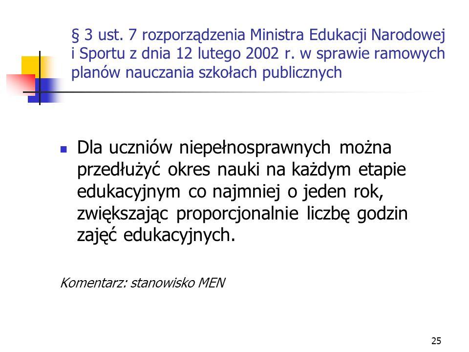 § 3 ust. 7 rozporządzenia Ministra Edukacji Narodowej i Sportu z dnia 12 lutego 2002 r. w sprawie ramowych planów nauczania szkołach publicznych