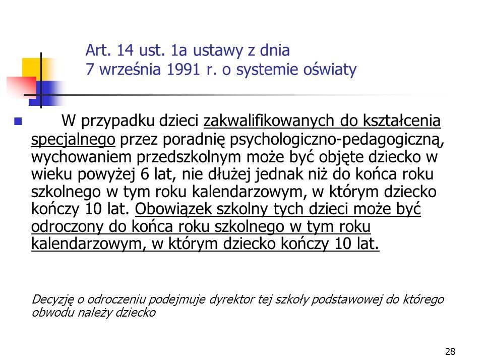 Art. 14 ust. 1a ustawy z dnia 7 września 1991 r. o systemie oświaty