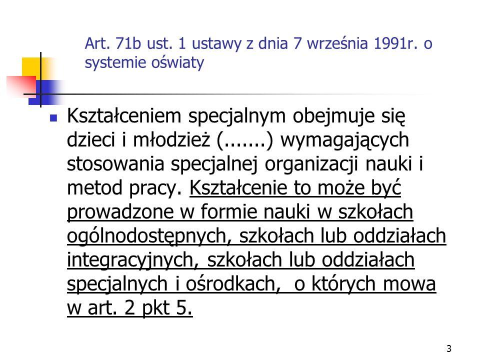 Art. 71b ust. 1 ustawy z dnia 7 września 1991r. o systemie oświaty
