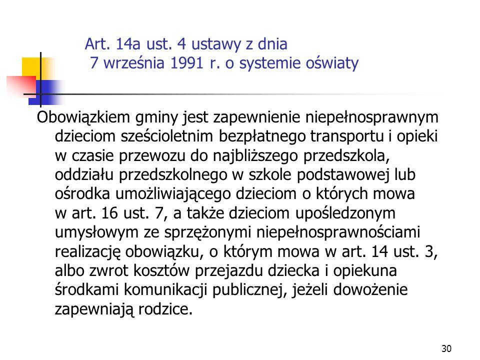 Art. 14a ust. 4 ustawy z dnia 7 września 1991 r. o systemie oświaty