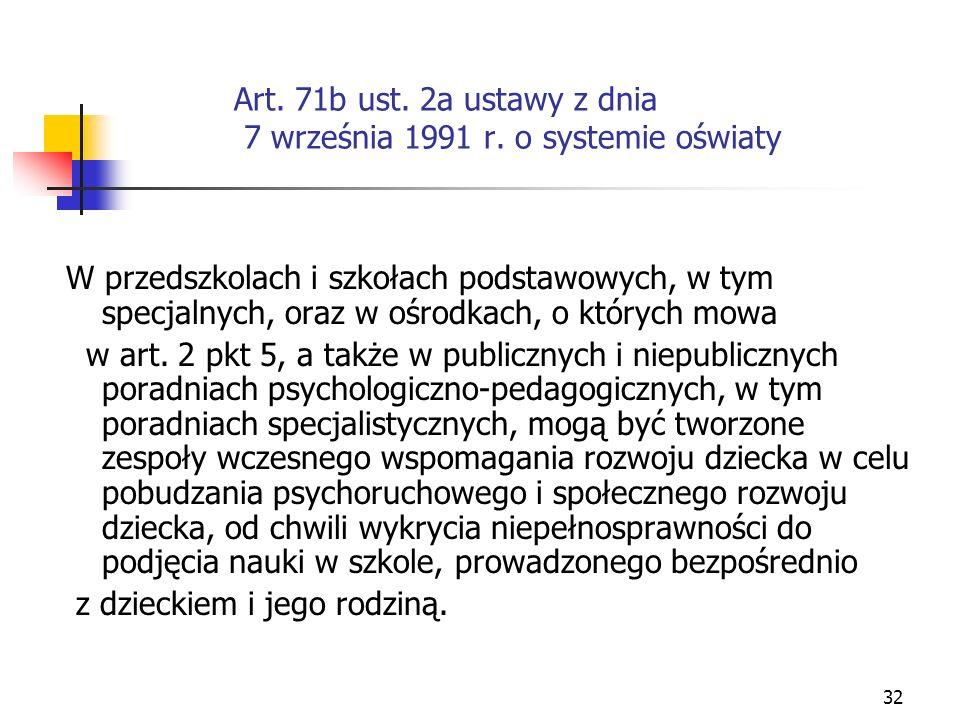 Art. 71b ust. 2a ustawy z dnia 7 września 1991 r. o systemie oświaty