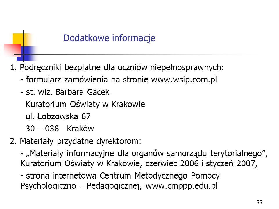 Dodatkowe informacje 1. Podręczniki bezpłatne dla uczniów niepełnosprawnych: - formularz zamówienia na stronie www.wsip.com.pl.