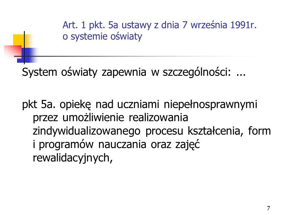 Art. 1 pkt. 5a ustawy z dnia 7 września 1991r. o systemie oświaty