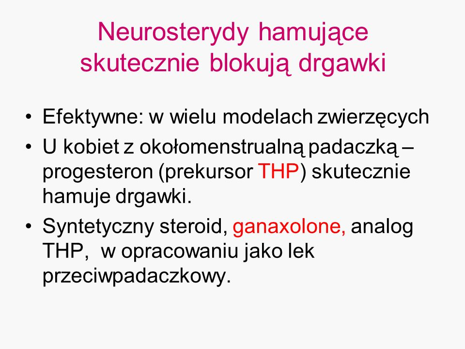 Neurosterydy hamujące skutecznie blokują drgawki