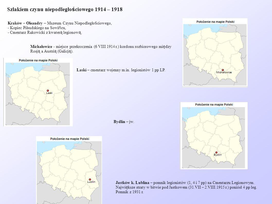 Szlakiem czynu niepodległościowego 1914 – 1918