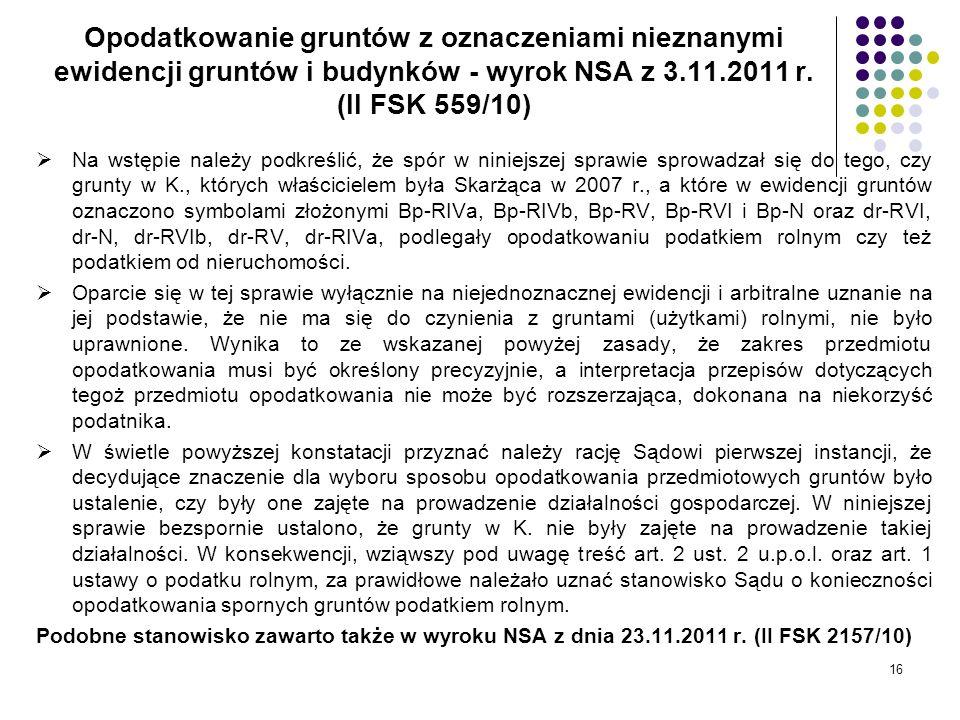 Opodatkowanie gruntów z oznaczeniami nieznanymi ewidencji gruntów i budynków - wyrok NSA z 3.11.2011 r. (II FSK 559/10)