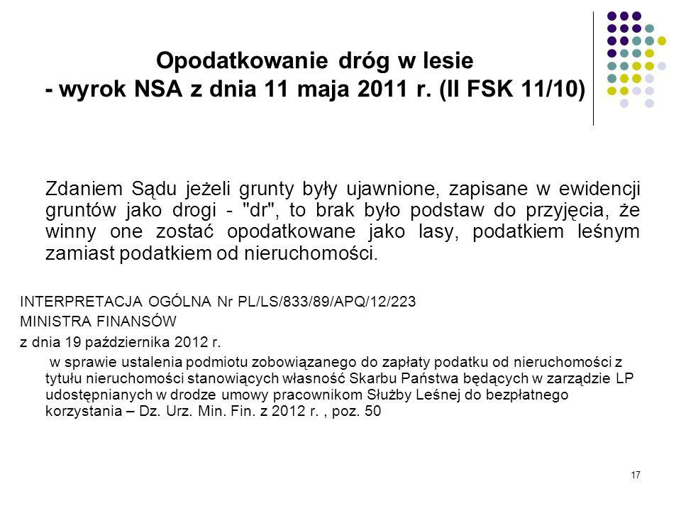 Opodatkowanie dróg w lesie - wyrok NSA z dnia 11 maja 2011 r
