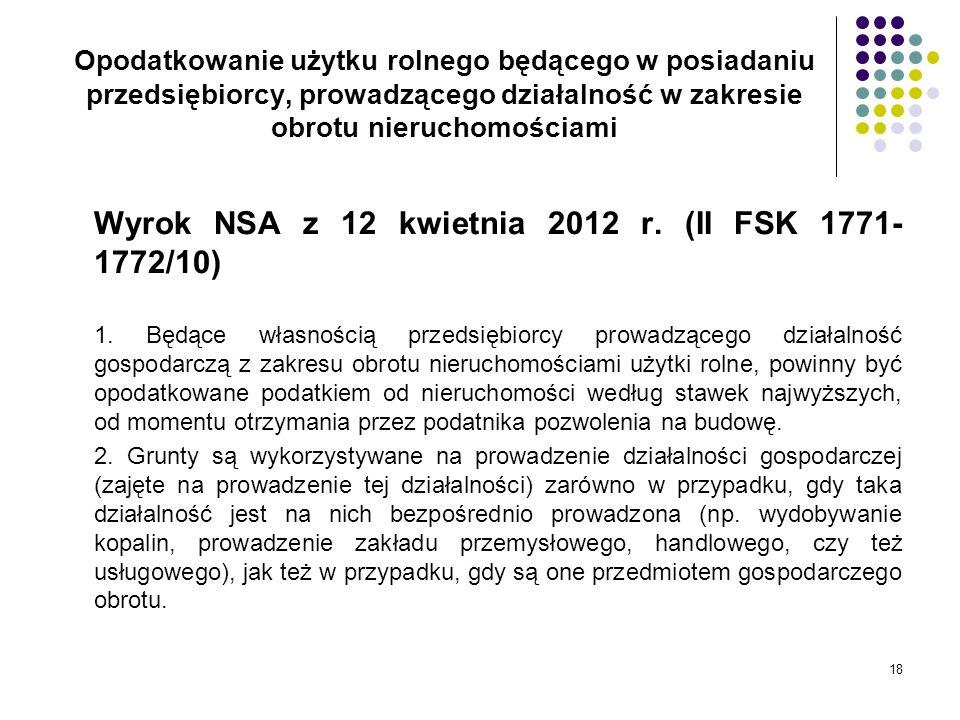 Wyrok NSA z 12 kwietnia 2012 r. (II FSK 1771-1772/10)
