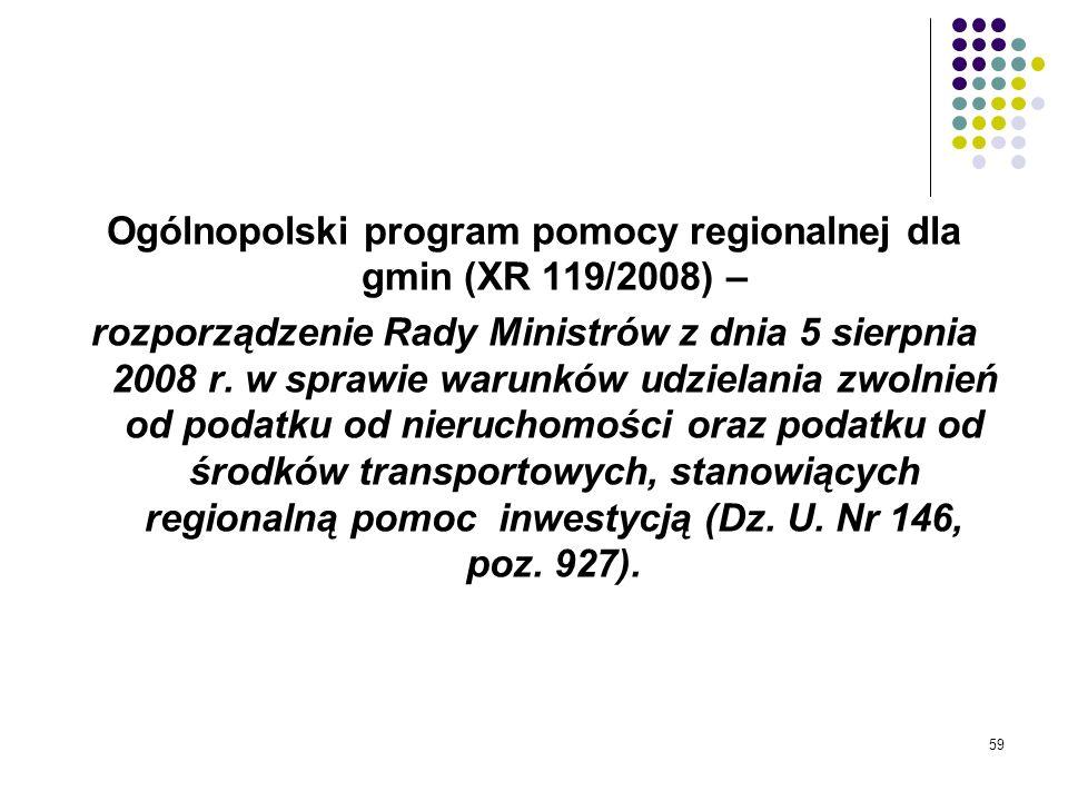 Ogólnopolski program pomocy regionalnej dla gmin (XR 119/2008) –
