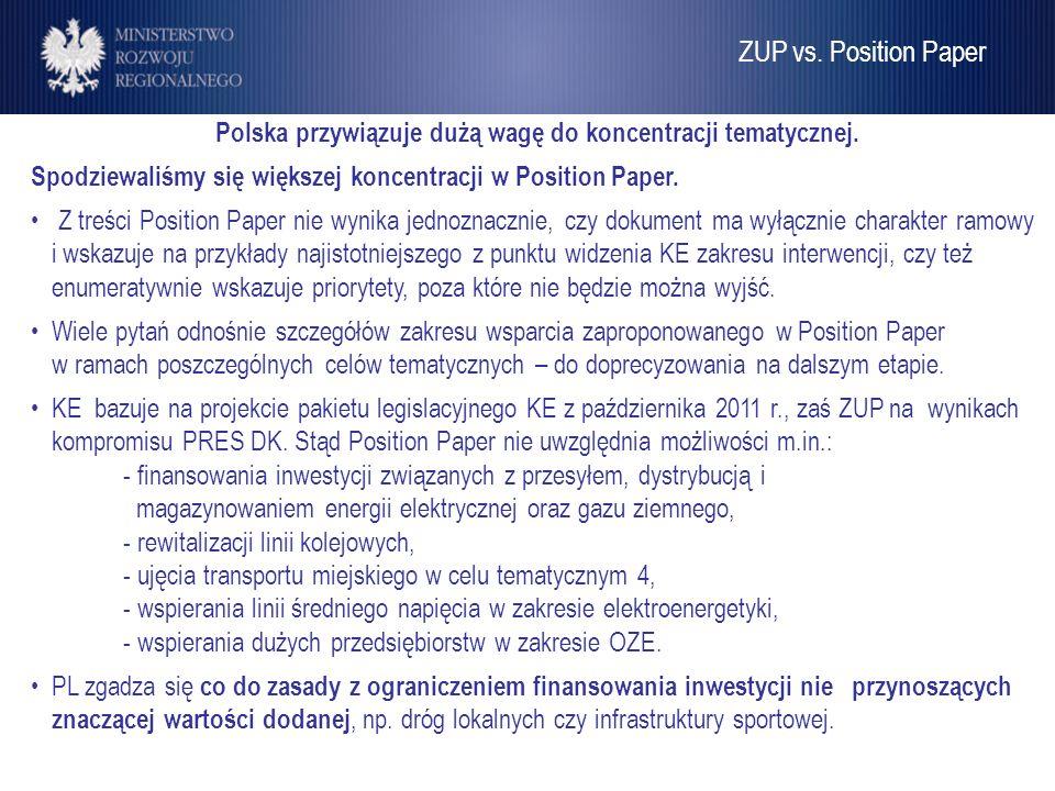 Polska przywiązuje dużą wagę do koncentracji tematycznej.