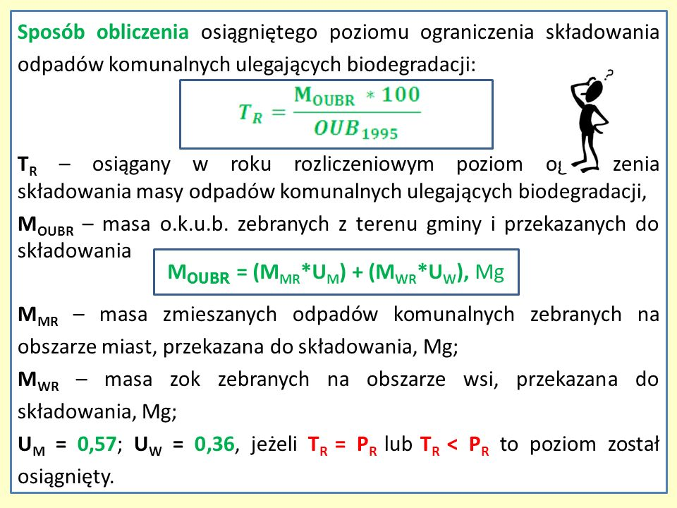 MOUBR = (MMR*UM) + (MWR*UW), Mg