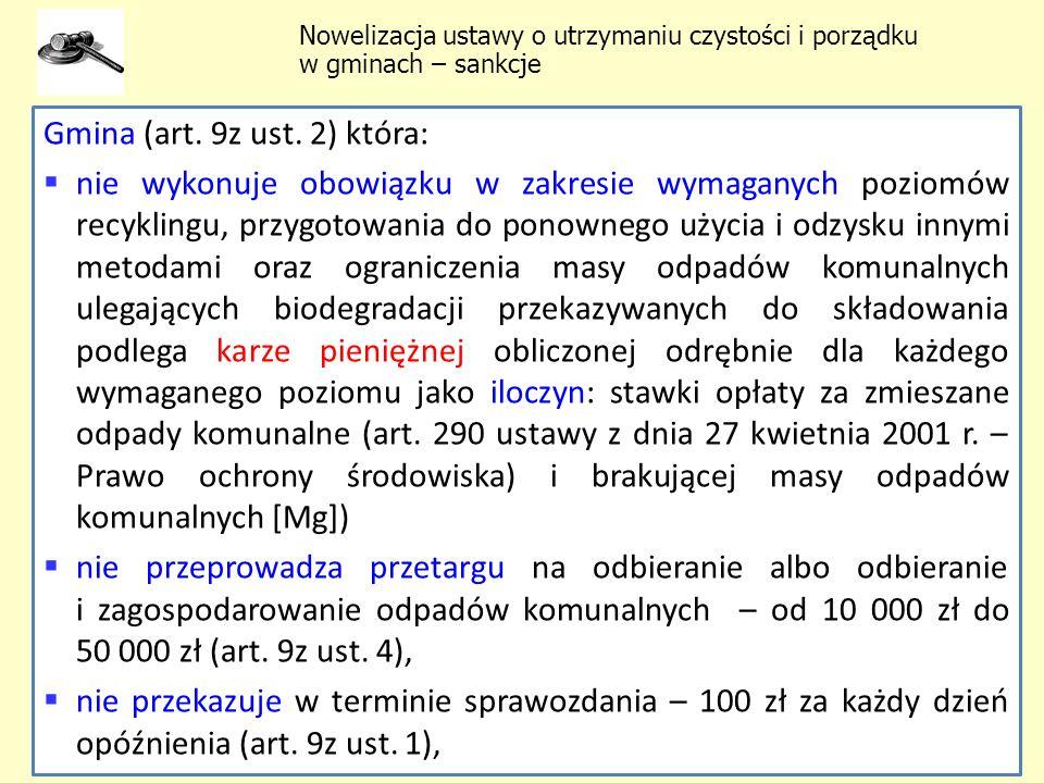Gmina (art. 9z ust. 2) która: