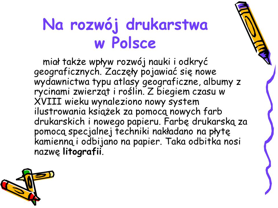 Na rozwój drukarstwa w Polsce