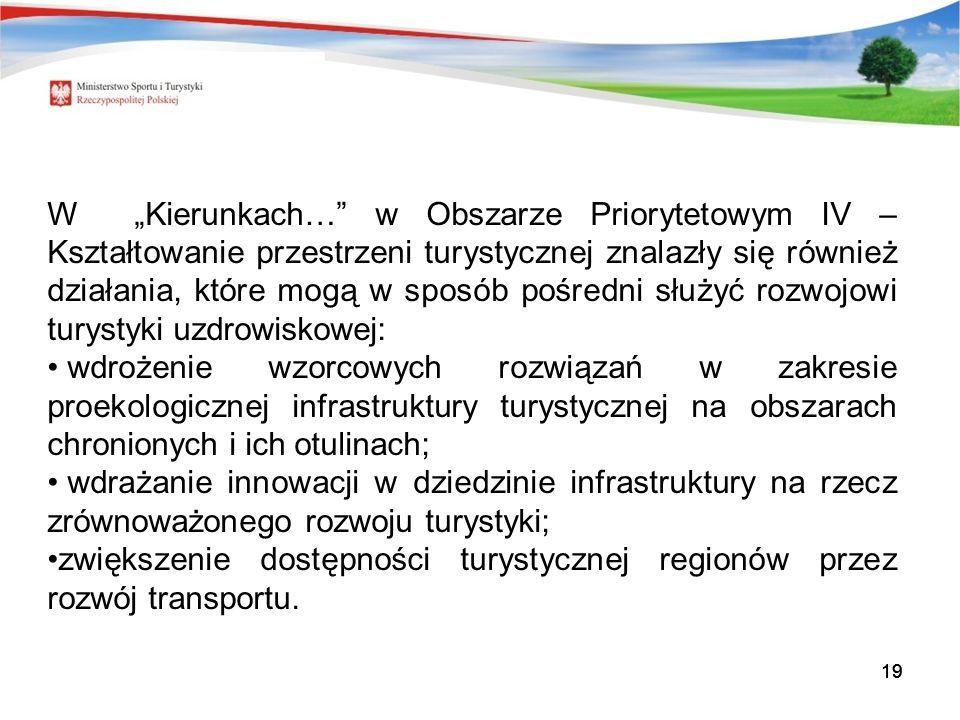 zwiększenie dostępności turystycznej regionów przez rozwój transportu.